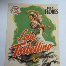 Flyers Publicitaires de films Anciens: LOLA TORBELLINO LOLA FLORES FOLLETO DE MANO ORIGINAL PERFECTO ESTADO. Lote 139761050