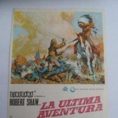 Cine: LA ULTIMA AVENTURA ROBERT SHAW FOLLETO DE MANO ORIGINAL PERFECTO ESTADO. Lote 139761330