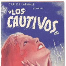 Cine: PTEB 040 LOS CAUTIVOS PROGRAMA DOBLE UNIVERSAL LUPE VELEZ WILLIAM BOYD. Lote 139862378