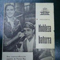 Cine: NOBLEZA BATURRA RARO AÑOS 20 IMPERIO ARGENTINA Y MIGUEL LIGERO CIFESA DOBLE PUBLICIDAD TEATRO CÍRCUL. Lote 140016690