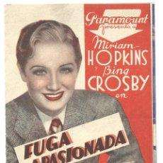 Cine: PTEB 044 FUGA APASIONADA PROGRAMA DOBLE PARAMOUNT MIRIAM HOPKINS BING CROSBY KITTY CARLISLE. Lote 140135506