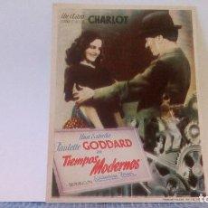 Cine: TIEMPOS MODERNOS - CHARLES CHAPLIN ''CHARLOT'', PAULETTE GODDARD - PROGRAMA DE MANO - FOLLETO. Lote 140140934