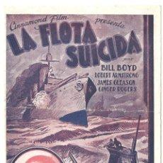 Cine: PTEB 045 LA FLOTA SUICIDA PROGRAMA DOBLE CINNAMOND WILLIAM BOYD ROBERT ARMSTRONG GINGER ROGERS. Lote 140142650