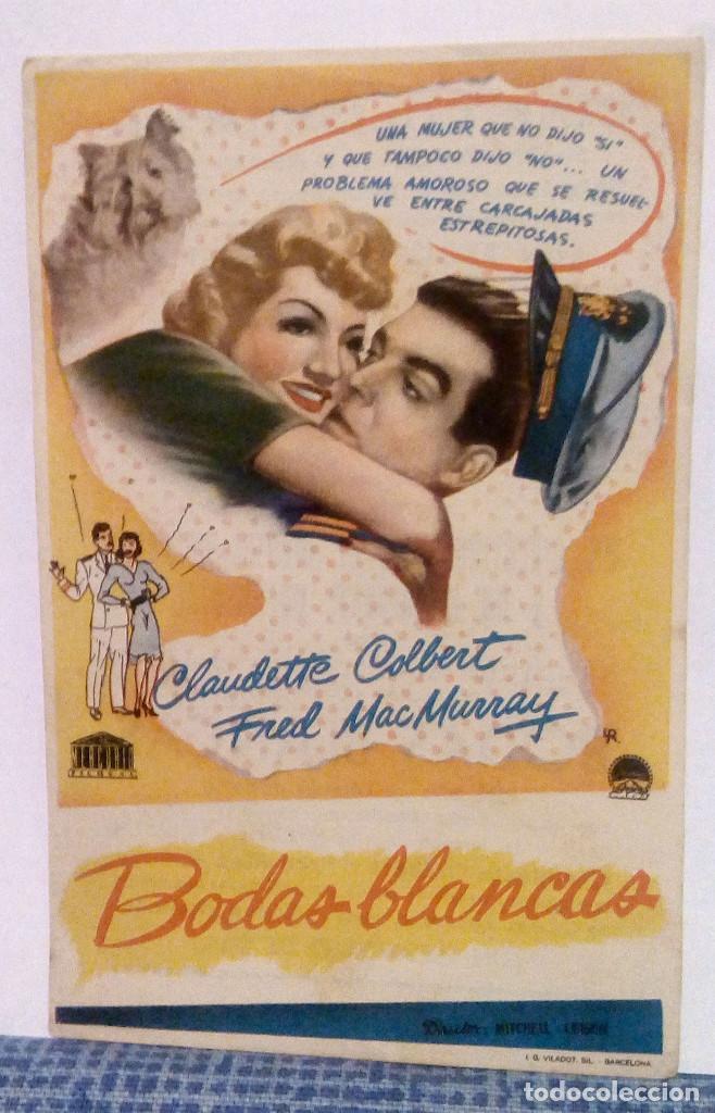 BODAS BLANCAS - PROGRAMA DE MANO CON PUBLICIDAD AL DORSO - CLAUDETTE COLBERT / FRED MCMURRAY (Cine - Folletos de Mano - Comedia)