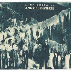 Cine: PTEB 051 ANNY SE DIVIERTE PROGRAMA TARJETA ANNY ONDRA H. Lote 140296894