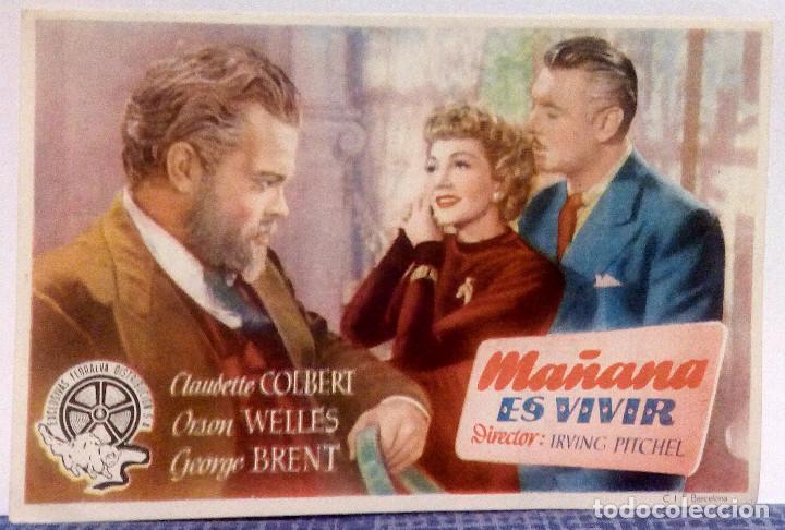 MAÑANA ES VIVIR - CLAUDETTE COLBERT / ORSON WELLES CON PUBLICIDAD AL DORSO - EXCELENTE ESTADO (Cine - Folletos de Mano - Drama)