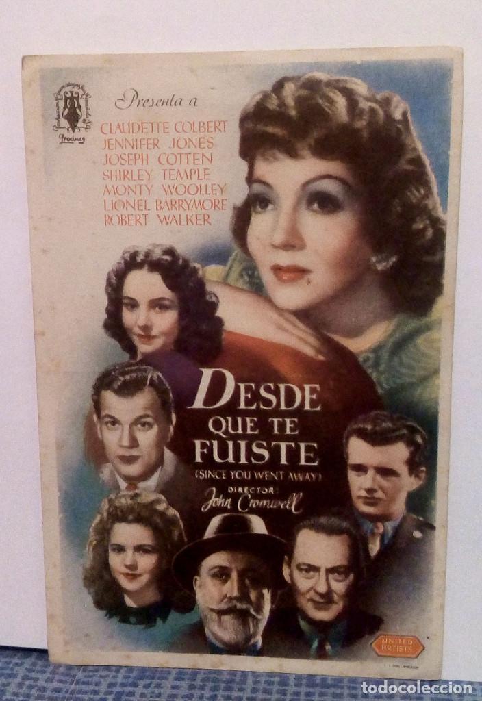 DESDE QUE TE FUISTE - CLAUDETTE COLBERT / JOSEPH COTTEN - PROGRAMA DE MANO SIN PUBLICIDAD AL DORSO (Cine - Folletos de Mano - Drama)
