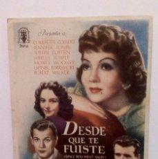 Cine: DESDE QUE TE FUISTE - CLAUDETTE COLBERT / JOSEPH COTTEN - PROGRAMA DE MANO SIN PUBLICIDAD AL DORSO. Lote 140320814