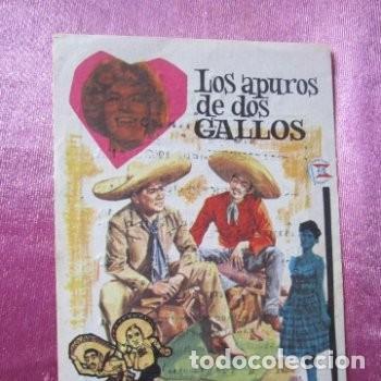 LOS APUROS DE DOS GALLOS ACEVES MEJIA LILIAN DE CELIS CINE C16 (Cine - Folletos de Mano - Musicales)