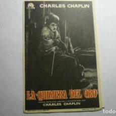 Cine: PROGRAMA LA QUIMERA DEL ORO -CHARLES CHAPLIN -PUBLICIDAD. Lote 140416394