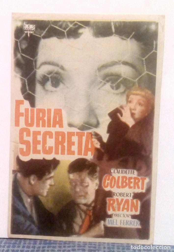 FURIA SECRETA - CLAUDETTE COLBERT / ROBERT RYAN - PROGRAMA DE MANO FOLLETO SIN PUBLICIDAD AL DORSO (Cine - Folletos de Mano - Drama)