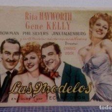 LAS MODELOS - RITA HAYWORTH / GENE KELLY - PROGRAMA DE MANO / FOLLETO DE CINE SIN PUBLICIDAD