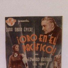 Cine: ORO EN EL PACFICO - EDWARD ARNOLD / LEE TRACY - PROGRAMA DE MANO - FOLLETO CON PUBLICIDAD AL DORSO . Lote 140547182