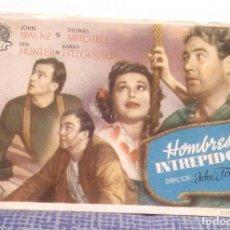 Cine: HOMBRES INTREPIDOS - JOHN WAYNE - PROGRAMA DE MANO FOLLETO DE CINE CON PUBLICIDAD AL DORSO. Lote 140547630