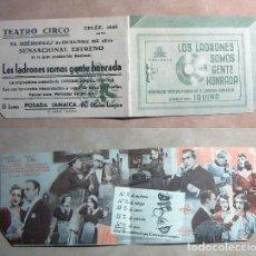 Folhetos de mão de filmes antigos de cinema: PROGRAMA DE MANO DOBLE LOS LADRONES SOMOS GENTE HONRADA 1942 PUBLICIDAD TEATRO CIRCO. Lote 140566074