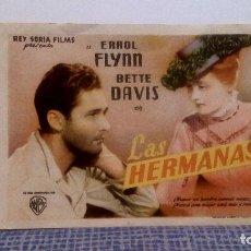 Cine: LAS HERMANAS - ERROL FLYNN / BETTE DAVIS - PROGRAMA DE MANO FOLLETO DE CINE CON PUBLICIDAD AL DORSO. Lote 140774070