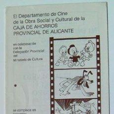 Cine: CINE NUESTRA DIBUJO ANIMADO HOMENAJE WALT DISNEY NAVIDAD 1981 CAJA AHORROS ALICANTE. Lote 141552370