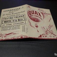 Cine: PROGRAMA DE MANO ORIG DOBLE - QUAX PILOTO ROMPETECHOS - CINE TEATRO TRUEBA. Lote 141739102