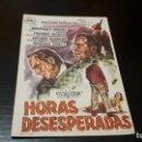 Cine: PROGRAMA DE MANO ORIG - HORAS DESESPERADAS - CINE COCA . Lote 142293526