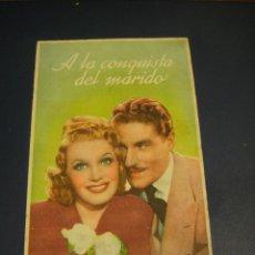 Flyers Publicitaires de films Anciens: A LA CONQUISTA DEL MARIDO - CINE GOYA , ZARAGOZA. Lote 142504466