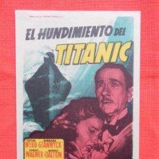 Cine: EL HUNDIMIENTO DEL TITANIC, IMPECABLE SENCILLOCLIFTOR WEBB, CON PUBLICIDAD ARCINEMA. Lote 142588422