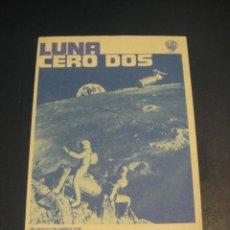 Cine: LUNA CERO DOS - SIN PUBLICIDAD. Lote 142754962