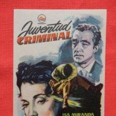 Cine: JUVENTUD CRIMINAL, IMPECABLE SENCILLO ORIGINAL, ISA MIRANDA, SIN PUBLICIDAD. Lote 143187534