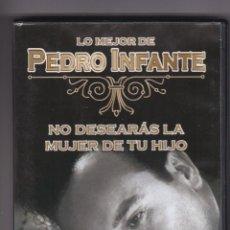Flyers Publicitaires de films Anciens: NO DESEARAS LA MUJER DE TU HIJO,PEDRO INFANTE B.S.O. DVD DEL 2006. Lote 143854102