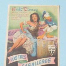 Cine: LOS TRES CABALLEROS - WALT DISNEY - CON PUBLICIDAD FOLLETO DE MANO ORIGINAL. Lote 143924334