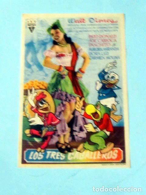 LOS TRES CABALLEROS - WALT DISNEY - CON PUBLICIDAD FOLLETO DE MANO ORIGINAL (Cine - Folletos de Mano - Infantil)