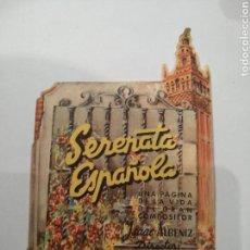 Cine: SERENATA ESPAÑOLA, PROGRAMA TROQUELADO1947. Lote 144159702
