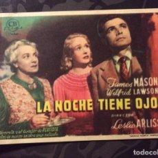 Cine: FOLLETO DE MANO LA NOCHE TIENE OJOS. SIN PUBLICIDAD . Lote 144161550