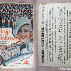 Folhetos de mão de filmes antigos de cinema: PROGRAMA DE CINE ABAJO LOS HOMBRES PUBLICIDAD 1936 CINEMA CARTHAGO LOS ALCAZARES. Lote 144591758