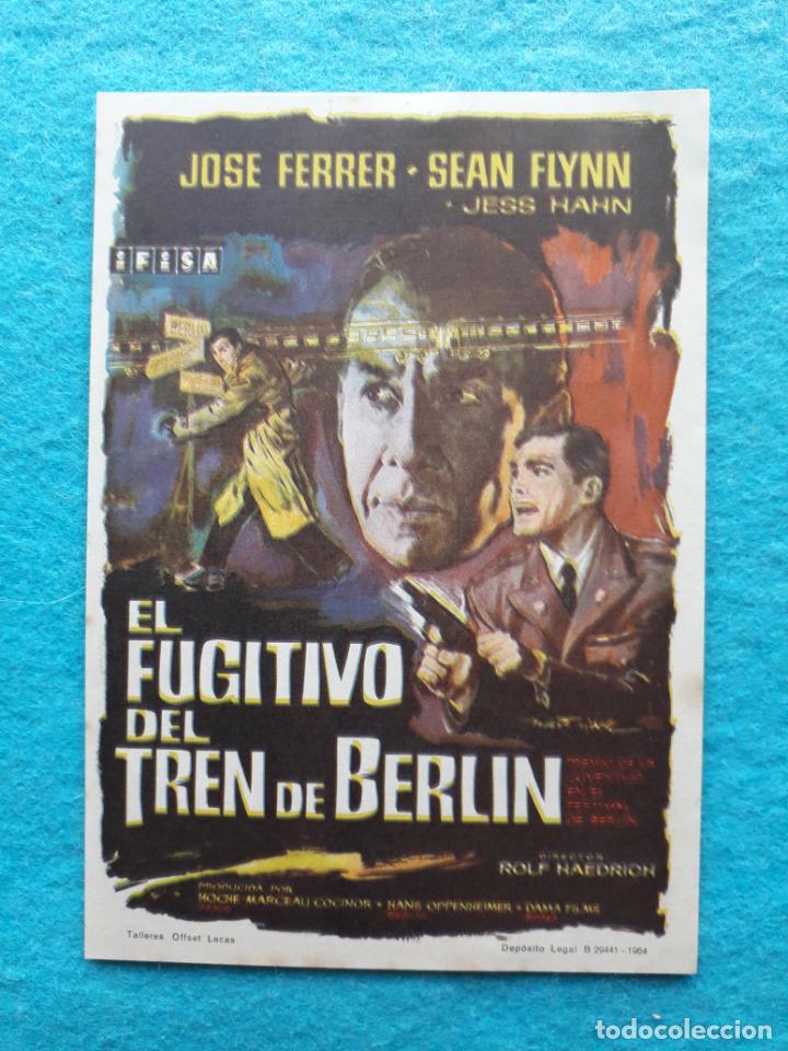 EL FUJITIVO DEL TREN DE BERLIN. AÑO 1964. JOSE FERRER, SEAN FLINN, JESS HAHN... (Cine - Folletos de Mano - Acción)