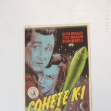 Cine: COHETE K 1 - FOLLETO MANO ORIGINAL SOLIGO LLOYD BRIDGES OSA MASSEN IMPRESO. Lote 145753978