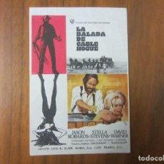 Cine: PROGRAMA DE CINE FOLLETO DE MANO-LA BALADA DE CABLE HOGUE-AÑOS 50 SINPUBLICIDAD. Lote 146289386