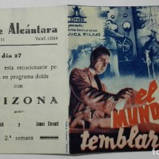 Cine: FOLLETO DE CINE, EL MUNDO TEMBLARA, ORIGINAL, PUBLICIDAD CINE ALCANTARA. Lote 146330642