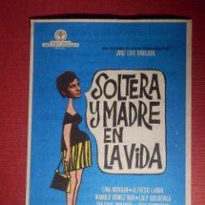 Cine: FOLLETO DE MANO CINE - PELÍCULA FILM - SOLTERA Y MADRE EN LA VIDA - CINE ESPAÑA. Lote 146398362