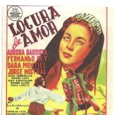 Cine: PTCC 031 LOCURA DE AMOR PROGRAMA SENCILLO CIFESA AURORA BAUTISTA SARA MONTIEL. Lote 146414674