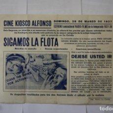 Cine: RARO LOCAL SIGAMOS LA FLOTA KIOSKO ALFONSO 1937 GUERRA CIVIL S131. Lote 146510078