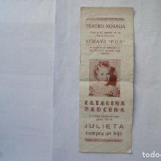 Cine: MUY RARO JULIETA COMPRA UN HIJO CATALINA BARCENA PROGRAMA LOCAL AÑO 1935 S16. Lote 146515830