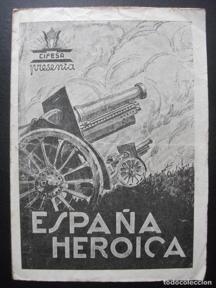 ESPAÑA HEROICA (Cine - Folletos de Mano - Documentales)