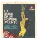 Cine: PTCC 033 TLA MANO DE UN HOMBRE MUERTO PROGRAMA SENCILLO HISPAMEX CINE ESPAÑOL JESUS FRANCO. Lote 146829018