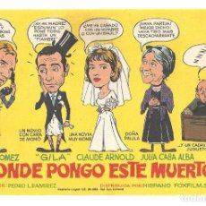 Cine: PTCC 035 DONDE PONGO ESTE MUERTO PROGRAMA SENCILLO IFI FERNAN GOMEZ GILA JULIA CABA ALBA . Lote 147031394