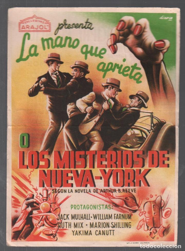LA MANO QUE APRIETA O LOS MISTERIOS DE NUEVA YORK PROGRAMA SENCILLO EXCLUSIVAS ARAJOL CON PUBLICIDAD (Cine - Folletos de Mano - Suspense)