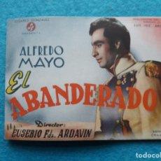 Cine: ALFREDO MAYO, EL ABANDERADO. AÑO 1944. MERCEDES VECINO, ISABEL DE POMES, JOSE NIETO, RAUL CANCIO.... Lote 147513870