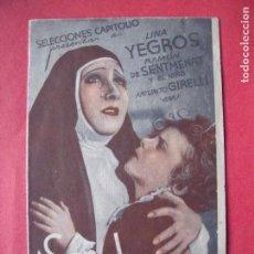 Cine: SOR ANGELICA.-LINA YEGROS.-RAMON DE SENTMENAT.-ARTURITO GIRELLI.-CINE.-TEATRO PRINCIPAL.-AÑO 1935.. Lote 147669118