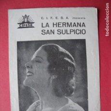 Cine: LA HERMANA SAN SULPICIO.-IMPERIO ARGENTINA.-MIGUEL LIGERO.-GRAN CINE SPORT.-CINE.-VALENCIA.-AÑO 1935. Lote 147703950