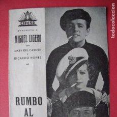 Cine: RUMBO AL CAIRO.-MIGUEL LIGERO.-BENITO PEROJO.-CIFESA.-CINE.-PROGRAMA DE MANO.-CINE MODERNO.-VALENCIA. Lote 147704274