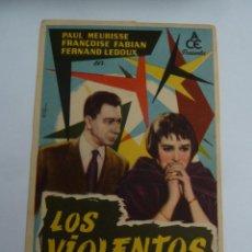 Cine: LOS VIOLENTOS PAUL MEURISSE FOLLETO DE MANO ORIGINAL ESTRENO PERFECTO ESTADO. Lote 147720234
